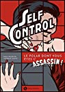 Self Control : Le polar dont vous êtes l'assassin ! par Bianchi