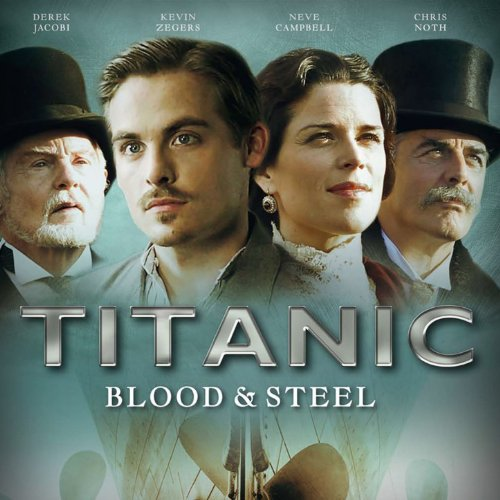 Original Titanic Blood & Steel Soundtrack