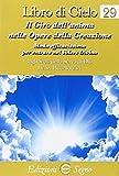 Libro di cielo 29. Il giro dell'anima nelle opere della creazione