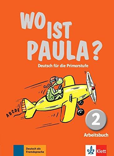 Wo ist Paula? Deutsch für die Primarstufe : Arbeitsbuch 2 (1Cédérom) par Ernst Endt