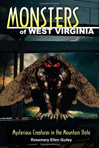 Monsters of West Virginia: Mysterious Creatures in the Mountain State (English Edition)