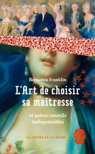 L'Art de choisir sa maîtresse par Benjamin Franklin