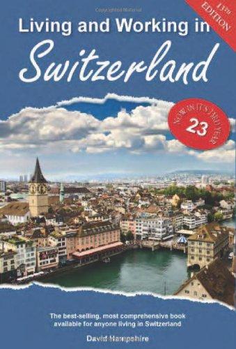 Living and Working in Switzerland (Living & Working in Switzerland)