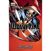 Wolverine - Marvel Now!: Bd. 1: Jagdsaison