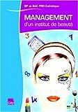 Management d'un institut de beauté BP et Bac pro esthétique