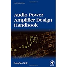 Audio Power Amplifier Design Handbook by Douglas Self (2006-08-22)