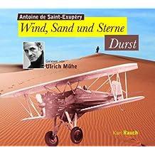 Wind,Sand und Sterne - Durst