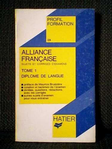 Alliance française / sujets et corriges d'examens