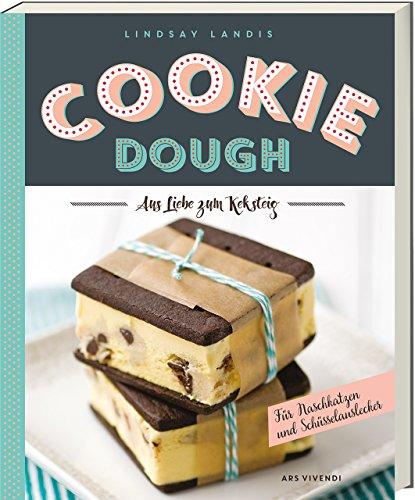 Cookie Dough - Aus Liebe zum Keksteig