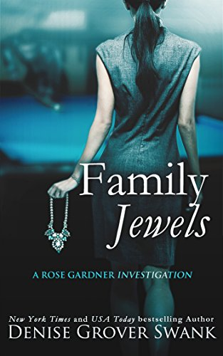 Family Jewels: Rose Gardner Investigations #1 (English Edition)