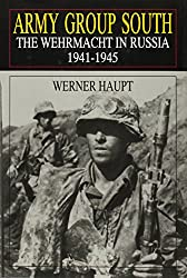 Army Group South: Wehrmacht in Russia, 1941-45 (Schiffer Book for Collectors)