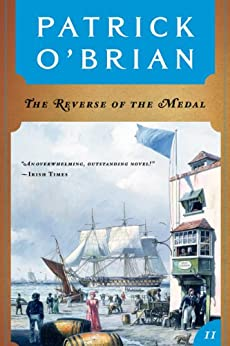 The Reverse of the Medal (Vol. Book 11)  (Aubrey/Maturin Novels) di [O'Brian, Patrick]