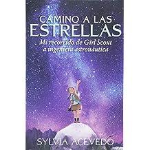 Camino a Las Estrellas: Mi Recorrido de Girl Scout a Ingeniera Astronáutica