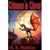 Crimzon & Clover I - Orphaned Dragon, Lucky Girl (Crimzon and Clover Short Story Series Book 1) (English Edition)