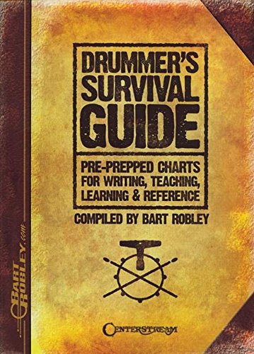 Bart Robley Drummer'S Survival Guide Charts Writing Teaching Drums Bk