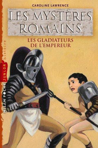 Les gladiateurs de l'empereur