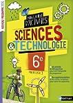 Science & technologie 6e Mon cahier d...