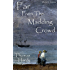 Far From The Madding Crowd (illustrated)