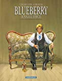 Blueberry, tome 17 - Angel Face