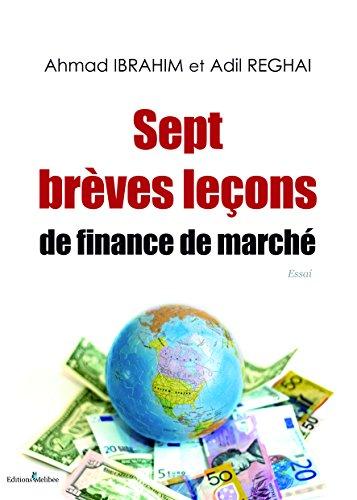 Sept brèves leçons de finance de marché