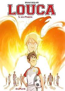 vignette de 'Louca n° 5<br /> Les phoenix (Bruno Dequier)'