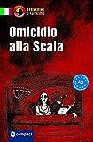 Omicidio alla Scala: Italienisch A2 (Compact Lernkrimi - Kurzkrimis)