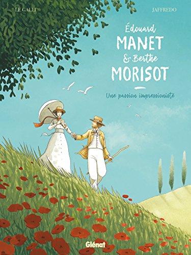 Édouard Manet & Berthe Morisot : une passion impressionniste