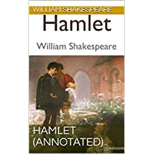 Hamlet (Annotated) (English Edition)