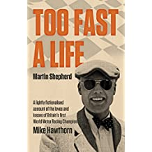 Too Fast A Life (English Edition)