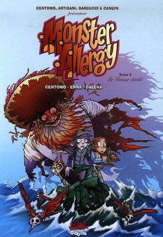 Monster Allergy : Pack en 2 volumes : Tome 5, Le Tuteur étoilé ; Tome 6, Charlie Schuster arrive !