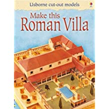 Make this roman villa (Usborne Cut Out Models)