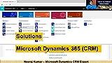 Microsoft Dynamics 365 (CRM) Solutions (English Edition)