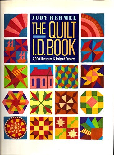 The Quilt I.D. Book: 4000 Illustrated and Indexed Patterns