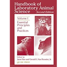 Handbook of Laboratory Animal Science, Second Edition: Essential Principles and Practices, Volume I: 1