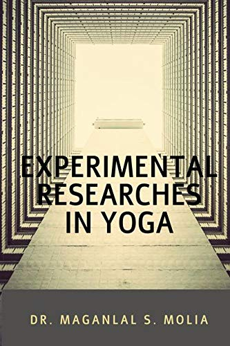 EXPERIMENTAL RESEARCHES IN YOGA