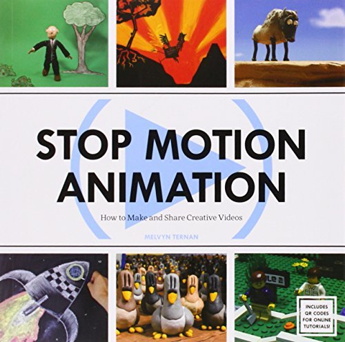 Stop Motion Animation: How to Make & Share Creative Videos by Melvyn Ternan (2013-10-01)