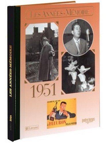 Les Années-Mémoire 1951