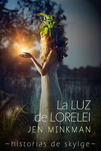 La Luz de Lorelei  (Historias de Skylge nº2) por Jen Minkman
