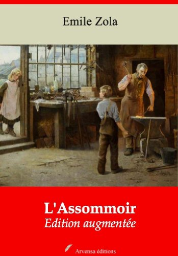 L'Assommoir (Nouvelle édition augmentée) (French Edition)