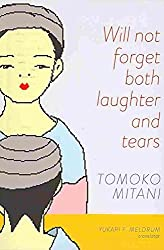 [Will Not Forget Both Laughter & Tears] (By: Tomoko Mitani) [published: November, 2013]