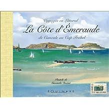 La côte d'Emeraude de Cancale au Cap Fréhel, voyages en littoral