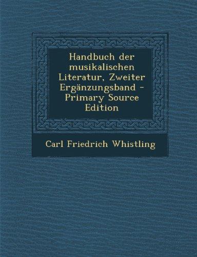 Handbuch Der Musikalischen Literatur, Zweiter Erganzungsband - Primary Source Edition
