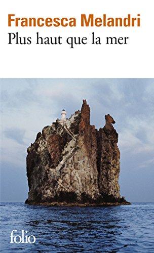 Plus haut que la mer par Francesca Melandri
