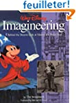 Walt Disney Imagineering: A Behind th...