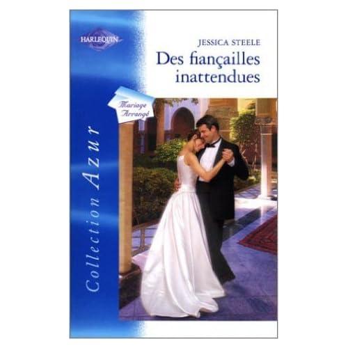 Des fiançailles inattendues de Jessica Steele ( 1 octobre 2004 )