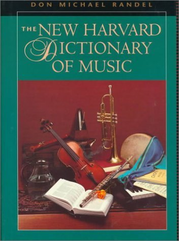 The New Harvard Dictionary of Music (Harvard University Press Reference Library) (1986-10-03)