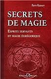 secrets de magie esprits servants et magie ?gr?gorique