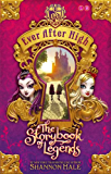 Ever After High: 01: The Storybook of Legends