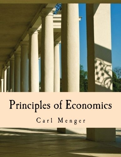 Principles of Economics (Large Print Edition)