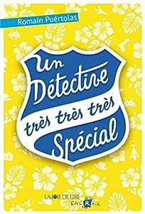 """Afficher """"Un détective très très très spécial"""""""